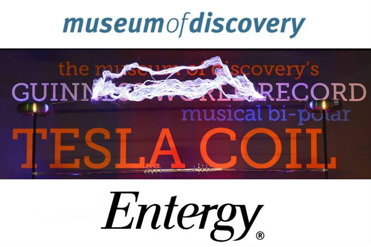 Museum of Discovery-Entergy-Tesla Coil