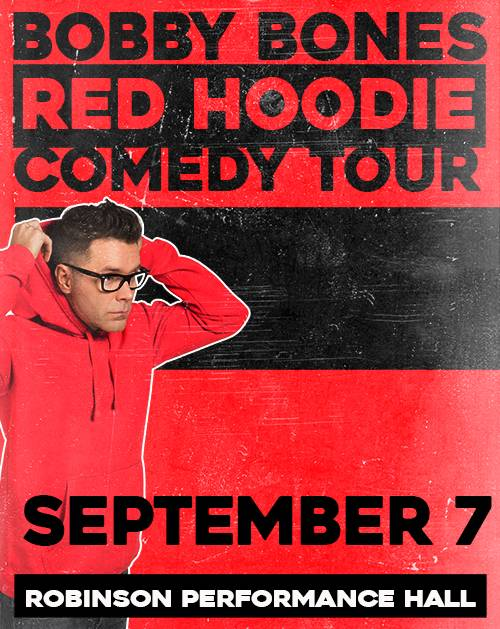 Bobby Bones-red hoodie comedy tour